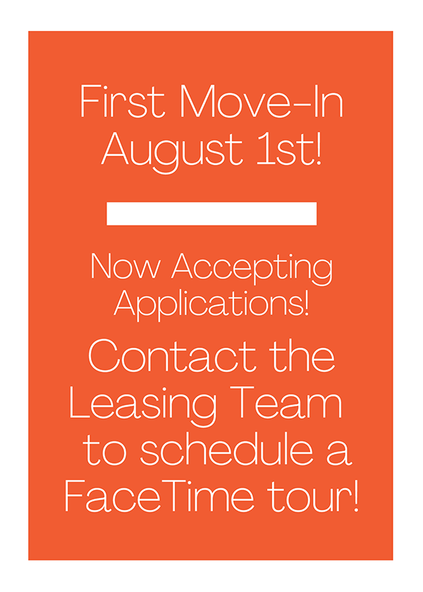 First Move In's August 1st - Contact Leasing Office for Facetime tour!